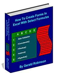 How To Create Excel Forms With Select Formulas (How To Create Forms In Word & Excel 2010 )