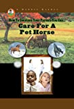 CARE FOR A PET HORSE (Robbie Readers)