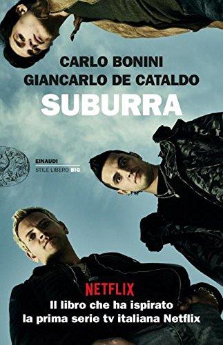 Suburra (Einaudi. Stile libero big) por Carlo Bonini