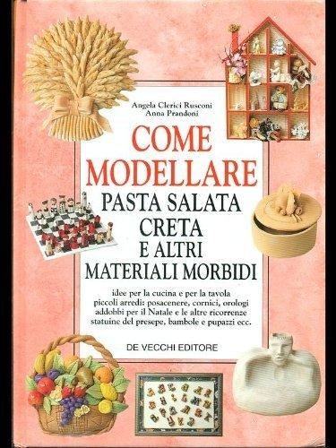 come-modellare-pasta-salata-creta-e-altri-materiali-morbidi