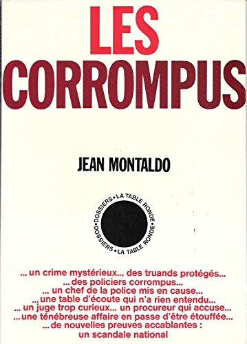 Les corrompus.