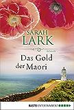 Das Gold der Maori: Roman (Kauri Trilogie 1)