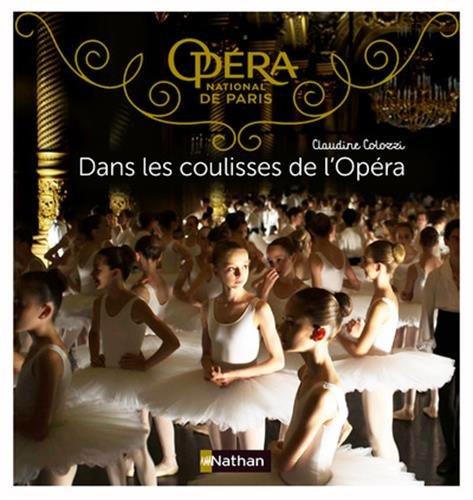 Dans les coulisses de l'Opéra par Claudine Colozzi