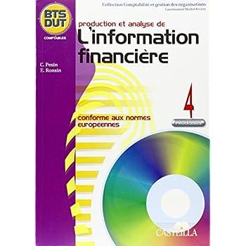 Production et analyse de l'information financière : Conforme aux normes européennes, conforme au référentiel du BTS CGO 2007