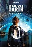 New earth project | Moitet, David (1977-....). Auteur