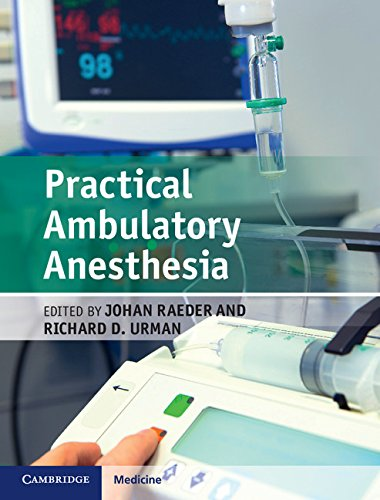 Practical Ambulatory Anesthesia