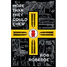 By Roberge, Rob ( Author ) [ More Than They Could Chew By Feb-2005 Paperback