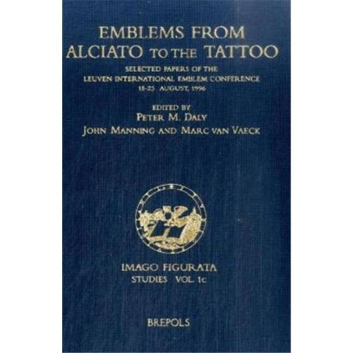 Emblems from Alciato to the Tattoo par P. Daly