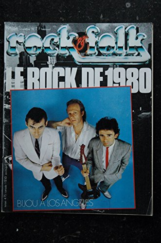 ROCK AND FOLK [No 154] du 01/11/1979 - LE ROCK DE 1980 - BIJOU A LOS ANGELES - MAMA BEA - ROXY MUSIC - GENISIS - PERE UBU - JOHN LEE - ROCKIE LEE JONES - JOE JACKSON - POLICE - CARS - TUBEWAY - ARMY - MOLLY - HATCHET - NINA HAGEN - CHEAP TRICK - HERMAN BROOD - LINTON KWESI - JOHNSON ET BOOMTOWN RATS.