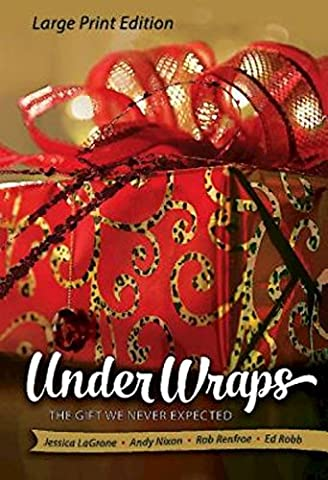 Under Wraps: The Gift We Never