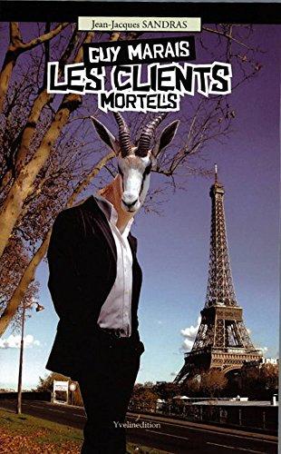 Guy Marais : les clients mortels