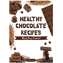 Healthy Chocolate Recipes: Blank Recipe Cookbook, 7 x 10, 100 Blank Recipe Pages