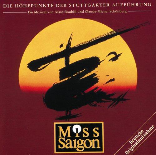 Miss Saigon - Die Höhepunkte D...