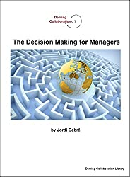 The Decision Making for Managers (Deming Collaboration Library Book 5) (English Edition)