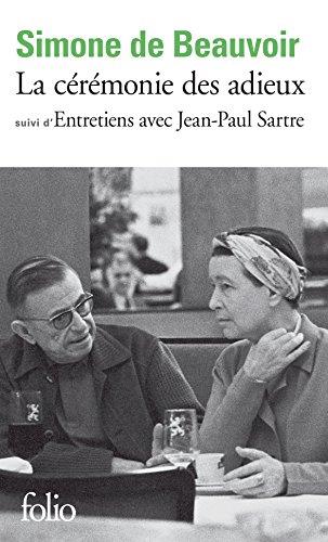 La cérémonie des adieux / Entretiens avec Jean-Paul Sartre (Folio t. 1805) par Simone de Beauvoir