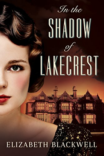 In the Shadow of Lakecrest by [Blackwell, Elizabeth]