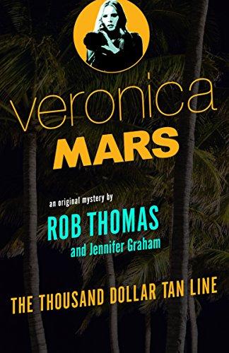 veronica-mars-an-original-mystery-by-rob-thomas-the-thousand-dollar-tan-line