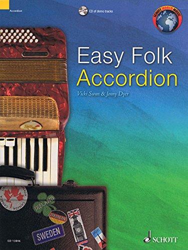Easy Folk Accordion: 29 Traditional Pieces. Akkordeon. Ausgabe mit CD. (Schott World Music)