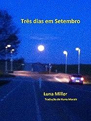 Três dias em Setembro (Portuguese Edition)