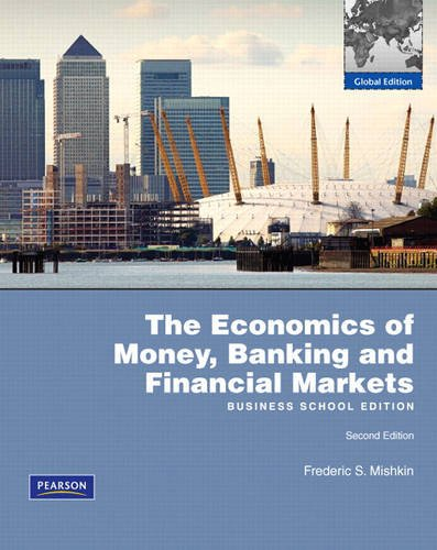 Economics of Money, Banking and Financial Markets, Business School: Global Edition plus MyEconLab XL
