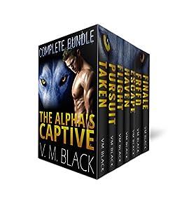 The Alpha's Captive Complete Bundle: BBW Shifter Werewolf Romance Books 1-7 by [Black, V. M.]
