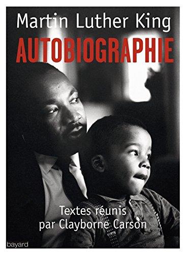 Autobiographie par Martin Luther King, Clayborne Carson
