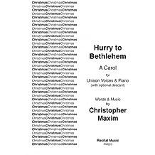 Hurry to Bethlehem (Carols (unison, 2 Or 3 Part))