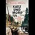 Katz und Mord: Ein Sauerlandkrimi (Ein Fall für Anne Kirsch)