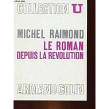 Le Roman: Depuis la Revolution.