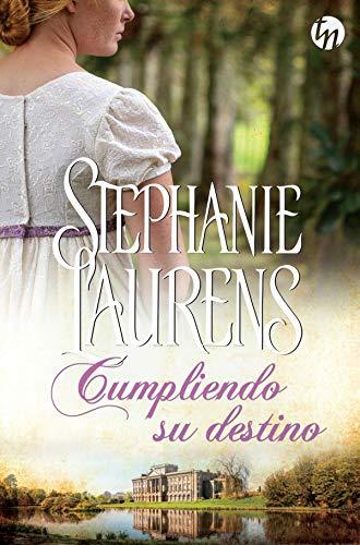 Cumpliendo su destino de Stephanie Laurens