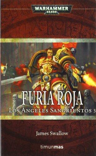 Furia roja - los angeles sangrientos 3 (Warhammer 40000)