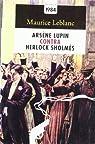 Arsène Lupin contra Herlock Sholmès par Leblanc