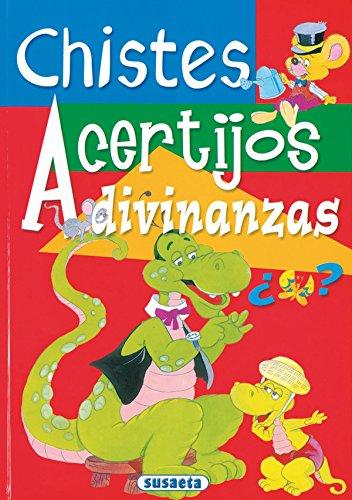 Chistes, Acertijos Y Adivinanzas (Adivinanzas Y Chistes) por Susaeta