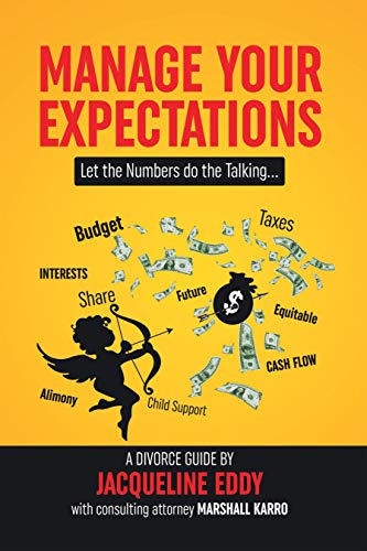 Manage Your Expectations: Let the Numbers Do the Talking (English Edition)