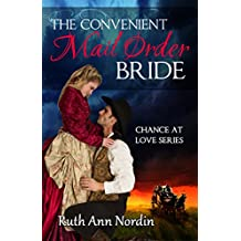The Convenient Mail Order Bride (Chance at Love Book 1) (English Edition)