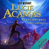 Lucie Acamas et les spectres des songes: Lucie Acamas 1