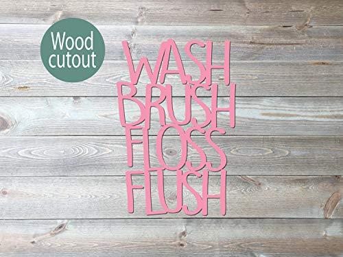 Beyyins Waschbürste Zahnseide Flush Schild Holzschild Holz Ausschnitt Badezimmer Wanddeko Kinder Badezimmer Wand Kunst waschen Ihre Hände putzen Ihre Zähne Wand Dekor -