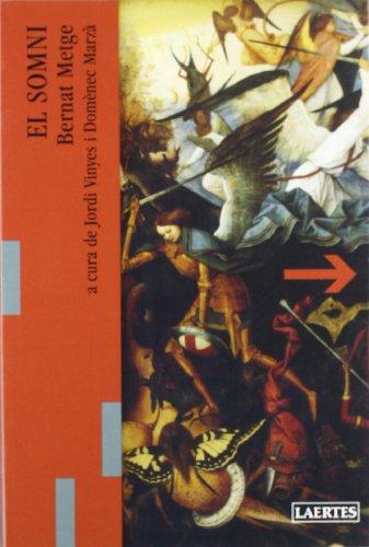 El somni (Lectures i itinerairs) por Bernat Metge