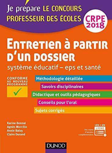 Entretien  partir d'un dossier - Systme ducatif - EPS et Sant - CRPE 2018 : Professeur des coles (Concours enseignement)