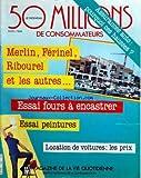 Telecharger Livres 50 MILLIONS DE CONSOMMATEURS No 160 du 01 04 1984 ASSURANCES AUTO MERLIN FERINEL RIBOUREL ET LES AUTRES ESSAI FOURS A ENCASTRER ESSAI PEINTURES LOCATION DE VOITURES LES PRIX (PDF,EPUB,MOBI) gratuits en Francaise
