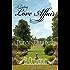 A Lasting Love Affair: Darcy and Elizabeth: A Pride and Prejudice Variation (A Darcy and Elizabeth Love Affair Book 1) (English Edition)