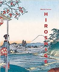 Hiroshige par Matthi Forrer