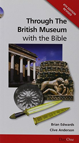 Through the British Museum with the Bible por Edwards Brian