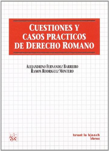 Cuestiones y casos prácticos de derecho romano
