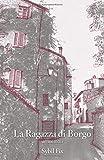 La Ragazza di Borgo: Un memoir