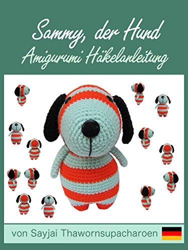 Sammy, der Hund, Amigurumi Häkelanleitung