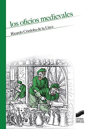 Los oficios medievales (Temas de Historia Medieval) por Ricardo Córdoba de la Llave