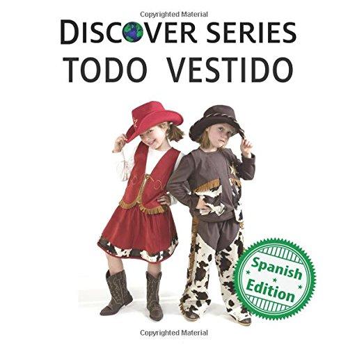 Todo Vestido (Xist Kids Spanish Books)