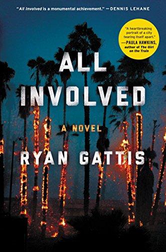 All Involved: A Novel (English Edition) eBook: Gattis, Ryan ...