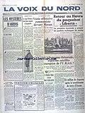 Telecharger Livres VOIX DU NORD LA du 01 09 1950 LES MYSTERES D ARRAS PAR STIBIO L IMBROGLIO D ARRAS LE JUGE DELATTRE ETAIT ENCORE A LEMMELET COREE VASTE OFFENSIVE COMMUNISTE DEVANT MASAN RETOUR AU HAVRE DU PAQUEBOT LIBERTE L ALLEMAGNE ORIENTALE 7EME SATELLITE EUROPEEN DE L URSS UN MILLION DE DISPARUS APRES LE TREMBLEMENT DE TERRE D ASSAM (PDF,EPUB,MOBI) gratuits en Francaise
